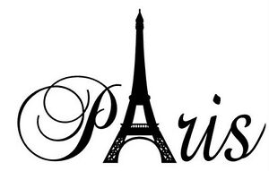 PARIS TOWER Vinyl Wall Art Decal Quote Words Lettering