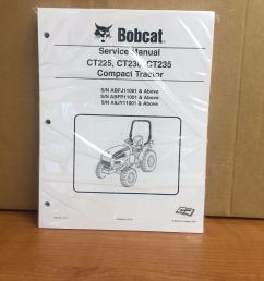 bobcat ct225 ct230 ct235 compact tractor service manual shop repair book 6987029 for sale online ebay [ 1200 x 1600 Pixel ]