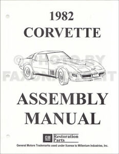 1982 Corvette Factory Assembly Manual 82 Chevrolet Chevy