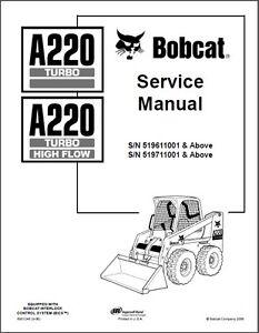Bobcat A220 Turbo / Turbo High Flow Skid Steer Loader
