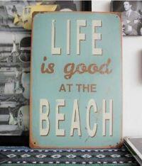 LIFE IS GOOD at the Beach Metal Tin Sign Bar Seaside ...