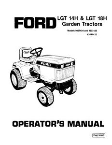 NEW HOLLAND Ford LGT14H & 18H Garden TRACTOR OPERATORS