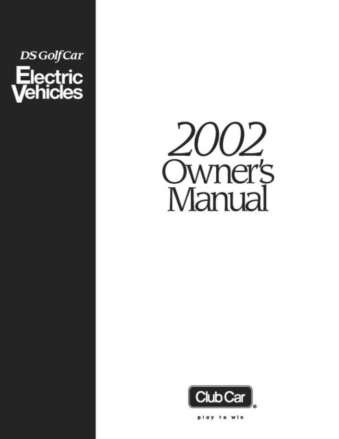 2002 Club Car DS Electric 36 48 Volts Golf Cart Owners