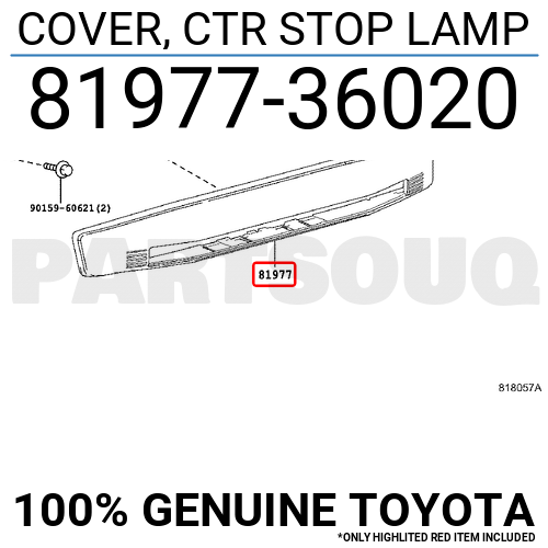 8197736020 Genuine Toyota COVER, CTR STOP LAMP 81977-36020