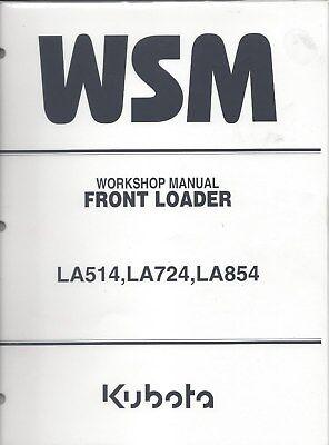 Kubota LA514 LA724 LA854 Loader Workshop Service Manual