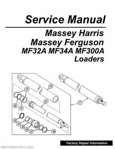 Massey-Ferguson Model MF32A MF34A MF300A Loader Service