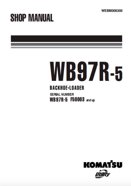 Komatsu Backhoe Loader WB97R-5 Shop, Service, Repair
