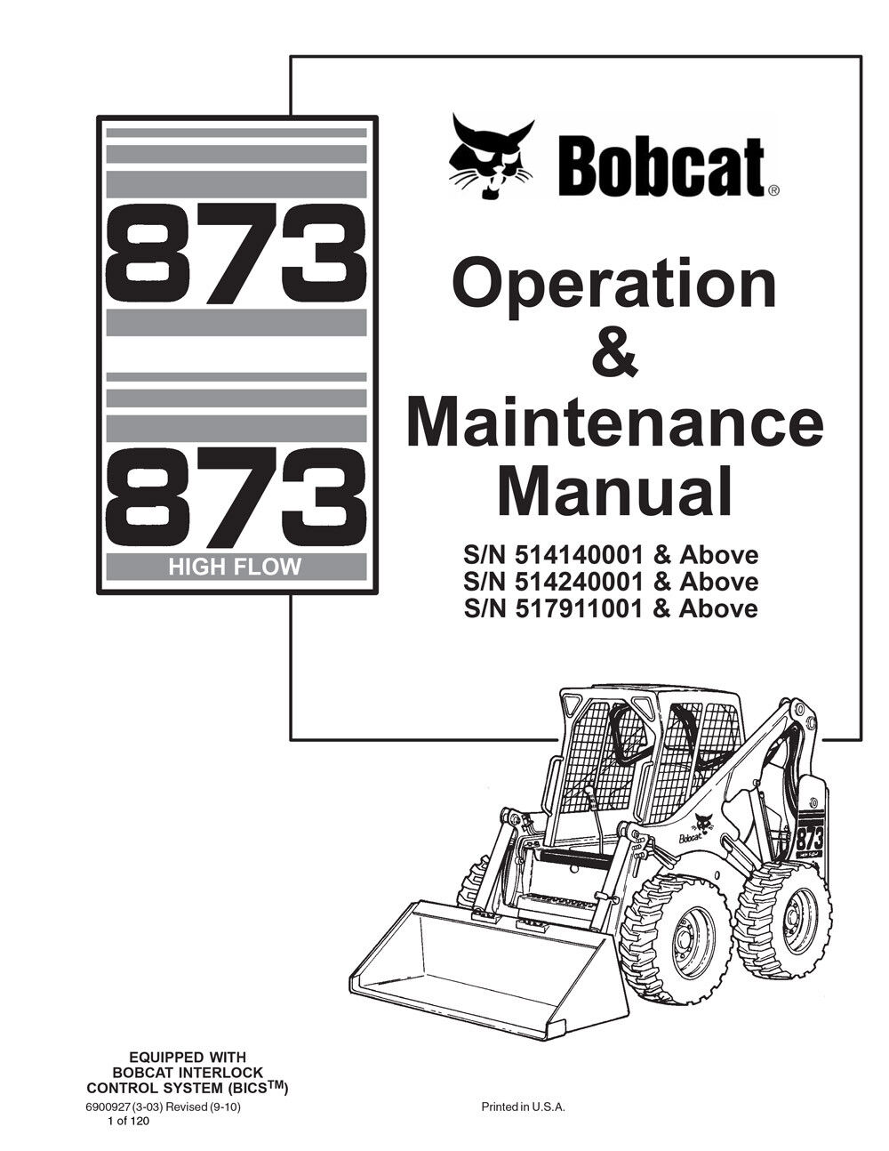 Bobcat 873 883 Skid Steer G-Series Turbo New 2010 Edition