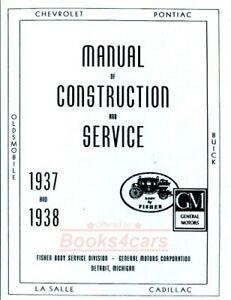 SHOP MANUAL SERVICE REPAIR 1937 1938 FISHER BODY GM BOOK