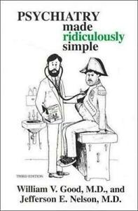 Psychiatry Made Ridiculously Simple Paperback William V