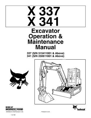 New Bobcat X 337 & X 341 Excavator Operation Maintenance