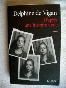 D Après Une Histoire Vraie Qui Est L : après, histoire, vraie, D'Après, Histoire, Vraie, Delphine, Vigan