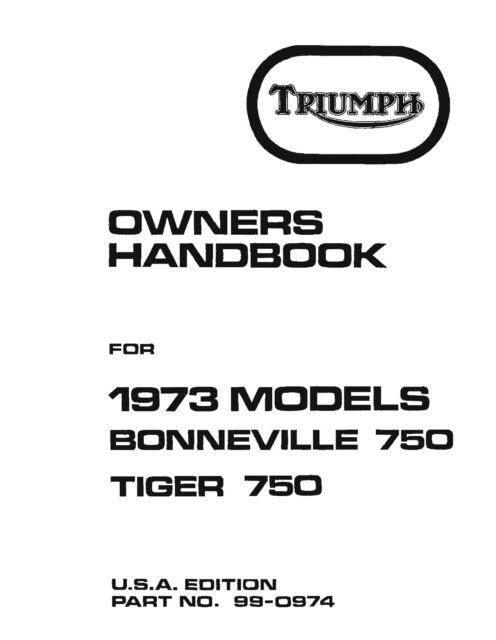 Triumph Owners Manual Book 1973 Bonneville 750 1973 Tiger