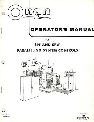 ONAN SPF SPW PARALLELING SYSTEM CONTROLS OPERATORS MANUAL