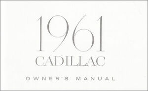 1961 Cadillac Owners Manual Owner Operator User