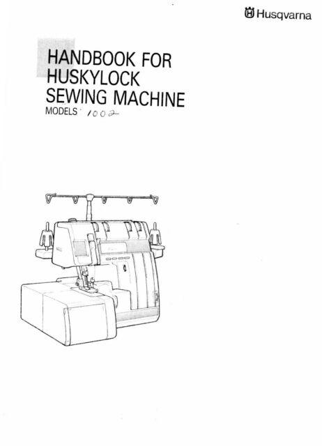 Husqvarna Viking Huskylock 1002 User Owners Manual Reprint