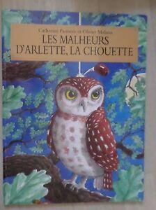 Les Malheurs D'arlette La Chouette : malheurs, d'arlette, chouette, CATHERINE, FAUROUX, OLIVIER, MELANO/, MALHEURS, D´ARLETTE,, CHOUETTE