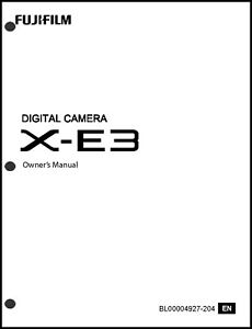 FujiFilm FinePix X-E3 Digital Camera Owner's Manual User