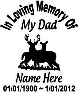 In Loving Memory Dad Deer Buck Custom Vinyl Decal Sticker
