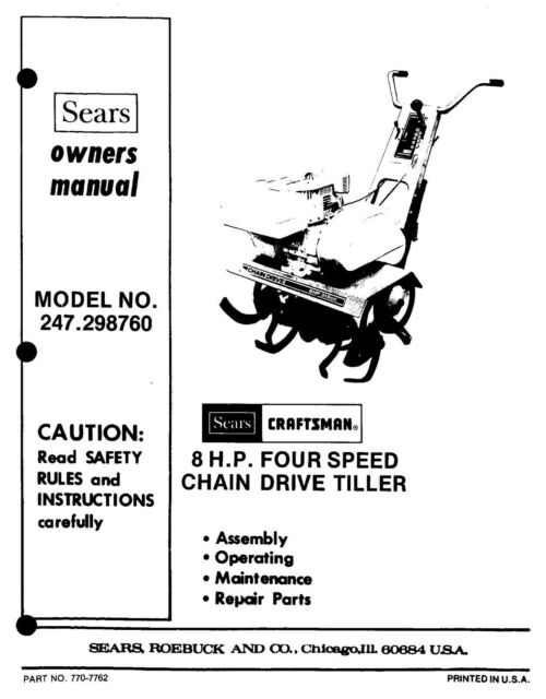 Craftsman 8HP Four Speed Chain Drive Tiller Operator