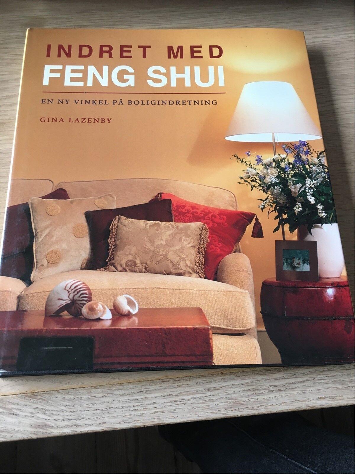 Indret Med Feng Shui En Ny Vinkel Pa Ndash Dba Dk Ndash Kob Og Salg Af Nyt Og Brugt