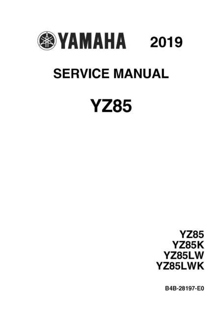 Yamaha owners service manual 2019 YZ85, YZ85K, YZ85LW