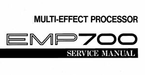 YAMAHA EMP700 MULTI-EFFECT PROCESSOR SERVICE MANUAL BOOK