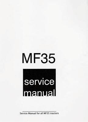 Massey Ferguson MF-35 Tractor Shop Service Repair Workshop