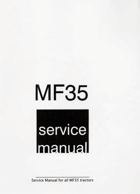 Massey Ferguson MF 35 35 FE 35 Shop Service Repair Manual