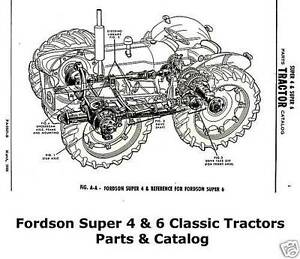 Fordson Super 4 & 6 Classic Tractors Parts Catalog Manuals