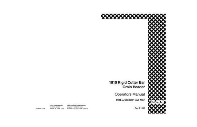 CASE IH 1010 RIGID CUTTER BAR GRAIN HEADER OPERATOR`S