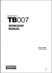 Takeuchi TB007 Compact Excavator Service Workshop Manual