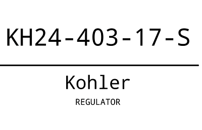 Genuine Kohler 24-403-17-S Regulator Fits CH26 CH745