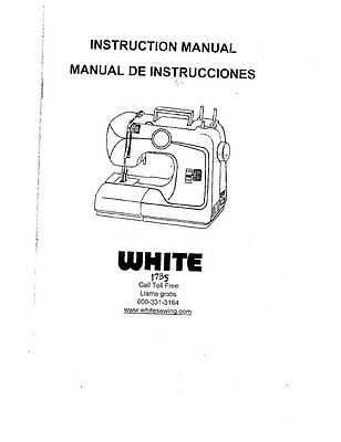 White W1735 Sewing Machine/Embroidery/Serger Owners Manual