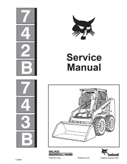 Bobcat 742b & 743b Repair Service Manual 6720772 1992 for