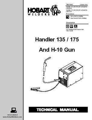 HOBART HANDLER 135 / 175 AND H 10 GUN SERVICE TECHNICAL