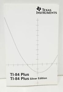 Texas Instruments TI-84 Plus Graphing Calculator Guidebook