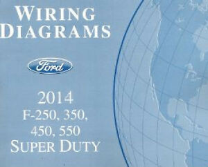 2014 Ford F250 F350 F450 F550 Factory Wiring Diagram Scehmatics Manual | eBay