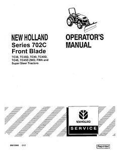 NEW HOLLAND 702C Front Blade for WD FWA Super Steer