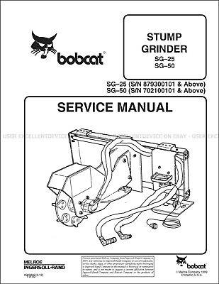 Bobcat Stump Grinder SG-25 SG-50 Revision 2012 Printed