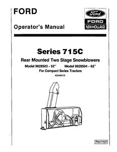 NEW HOLLAND Ford 715C 52 62 Inch 2 Stage Snow Blowers