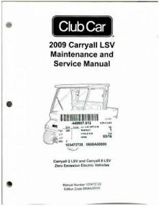 2009 Club Car Golf Cart Carryall LSV Maintenance Service