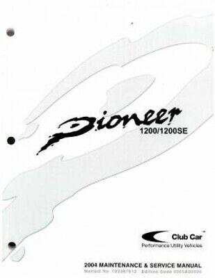 2004 Club Car Pioneer 1200/1200SE Service Manual