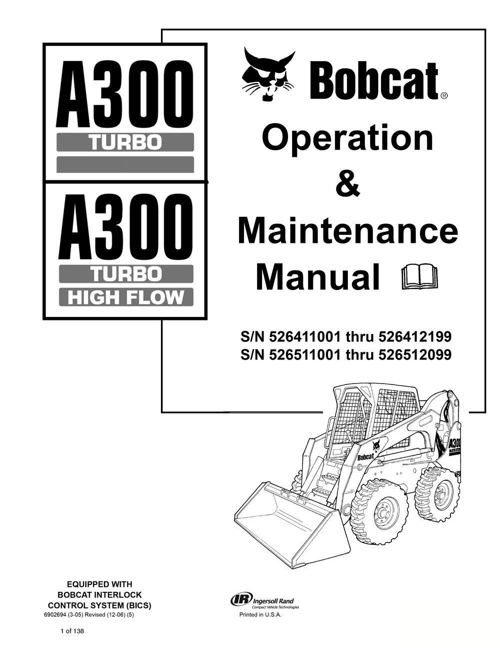 New Bobcat A300 Turbo & Turbo Highflow Operation