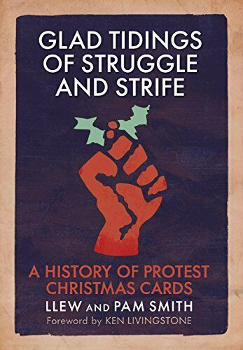 Glad Tidings of Struggle and Strife: A History of Protest ... by Ken Livingstone | eBay