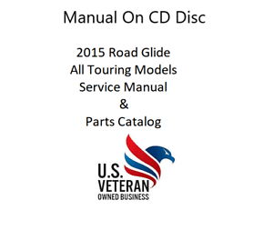 CD Service Manual For 2015 Harley Davidson Road Glide FLTR