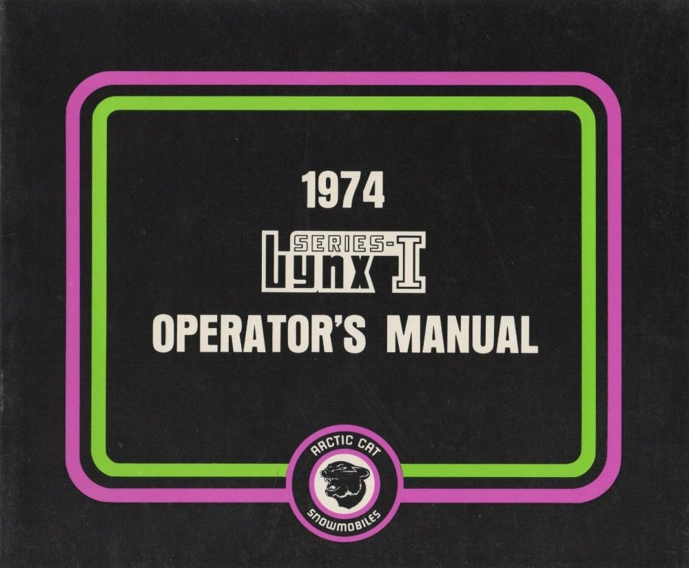 medium resolution of polaris 440 wiring diagram 1974 cat snowmobile lynx series operator u0027s manual p n 2254 026 166polaris 440 wiring