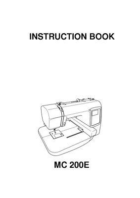 Janome MC 200 E Sewing Machine Embroidery Instruction