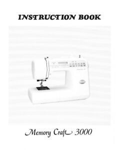 Janome Memory Craft 3000 Sewing Machine Instruction Manual