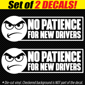 NO PATIENCE FOR NEW DRIVERS Decal Sticker Road Rage Funny ...